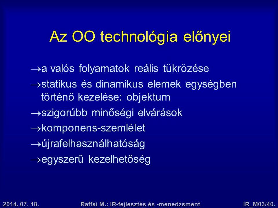 Az OO technológia előnyei