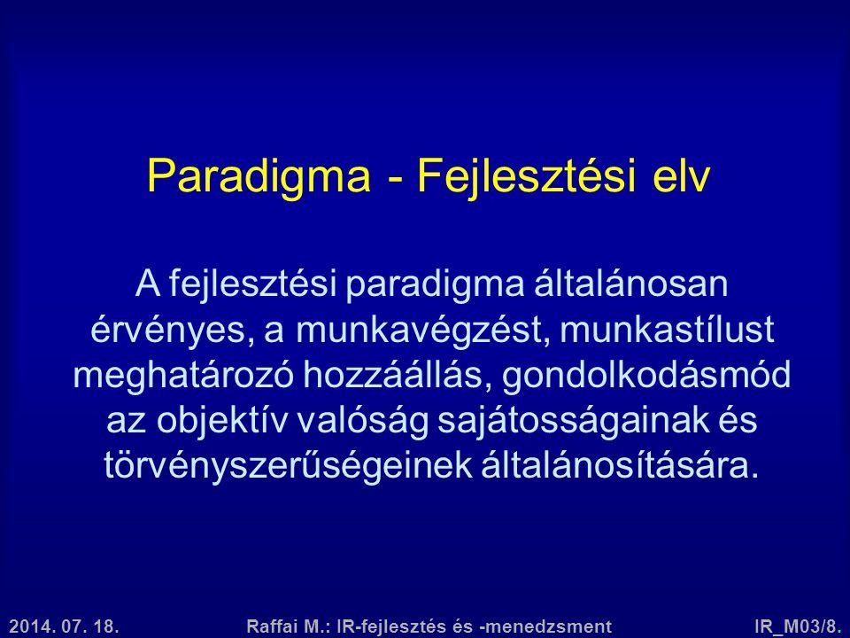 Paradigma - Fejlesztési elv