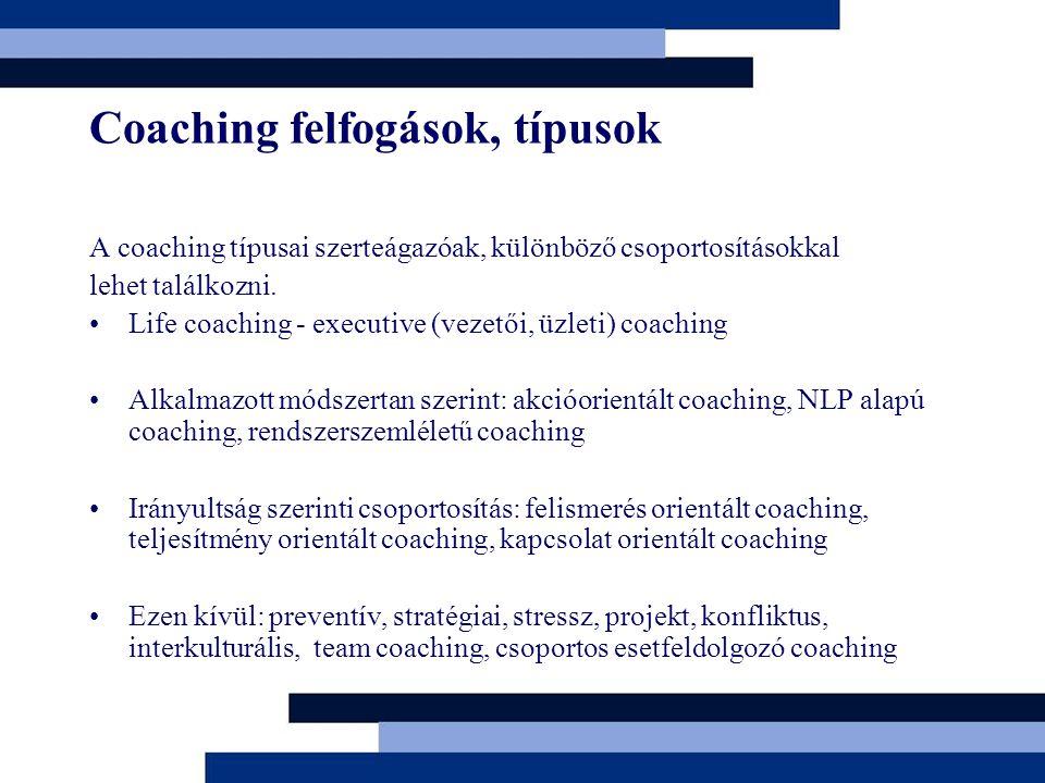 Coaching felfogások, típusok