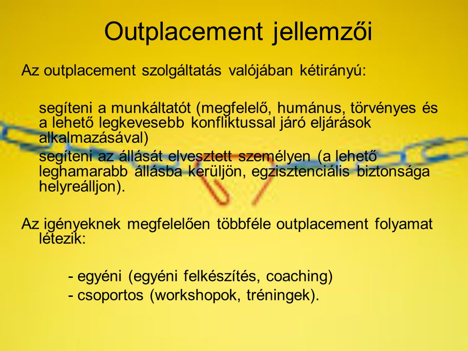 Outplacement jellemzői