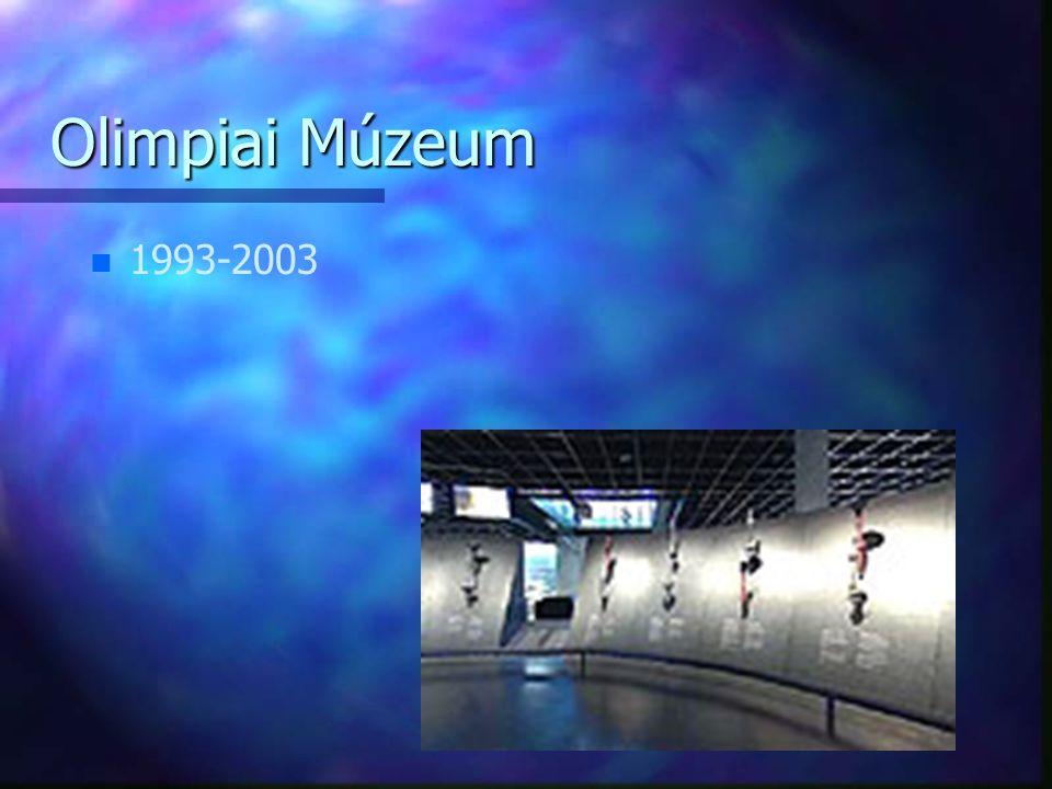 Olimpiai Múzeum 1993-2003