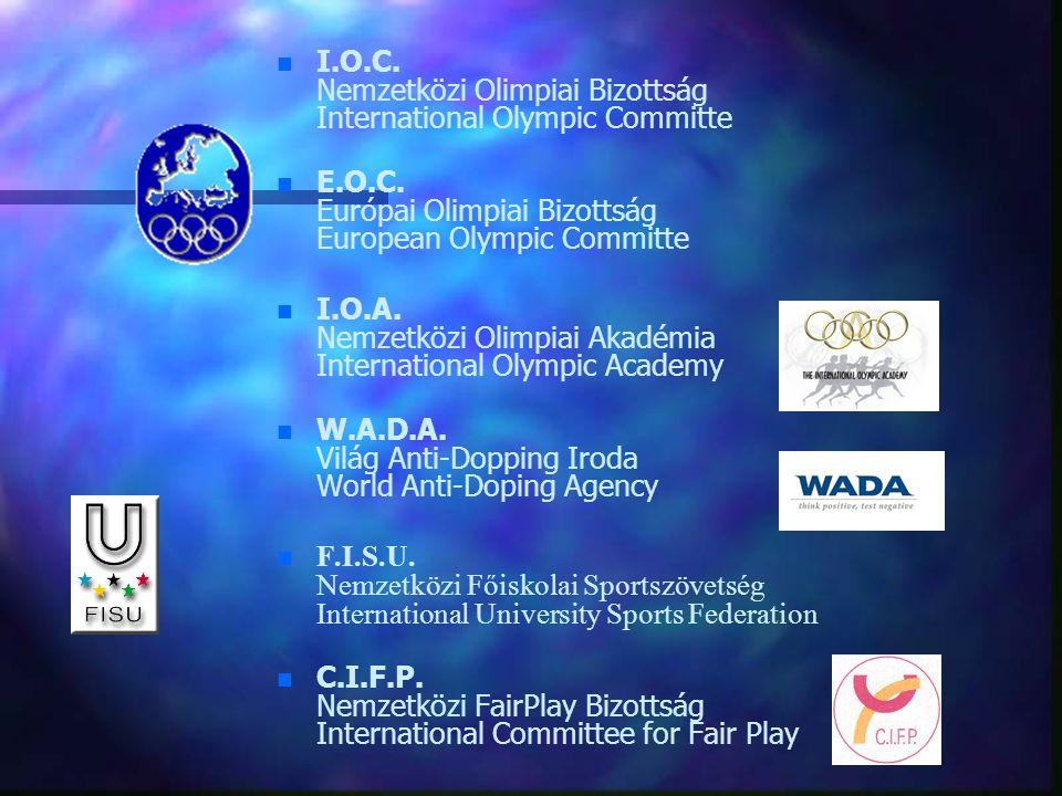 I.O.C. Nemzetközi Olimpiai Bizottság International Olympic Committe