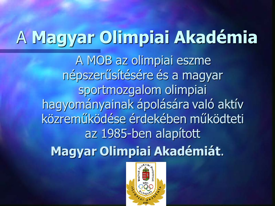 A Magyar Olimpiai Akadémia