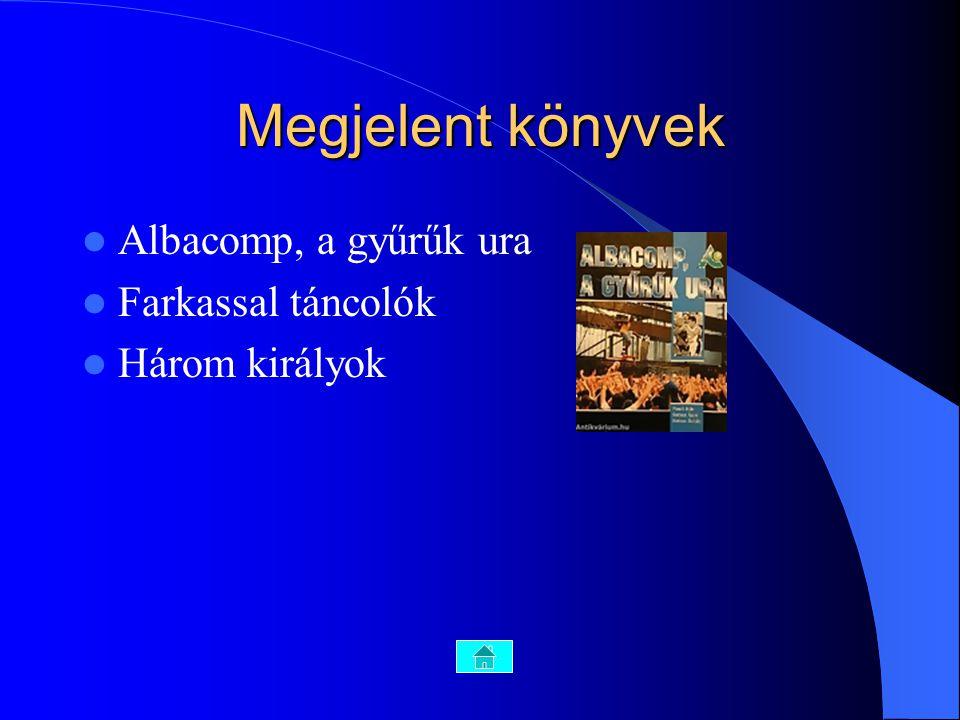 Megjelent könyvek Albacomp, a gyűrűk ura Farkassal táncolók