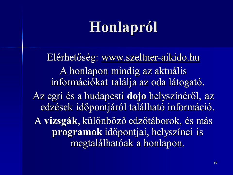 Honlapról Elérhetőség: www.szeltner-aikido.hu