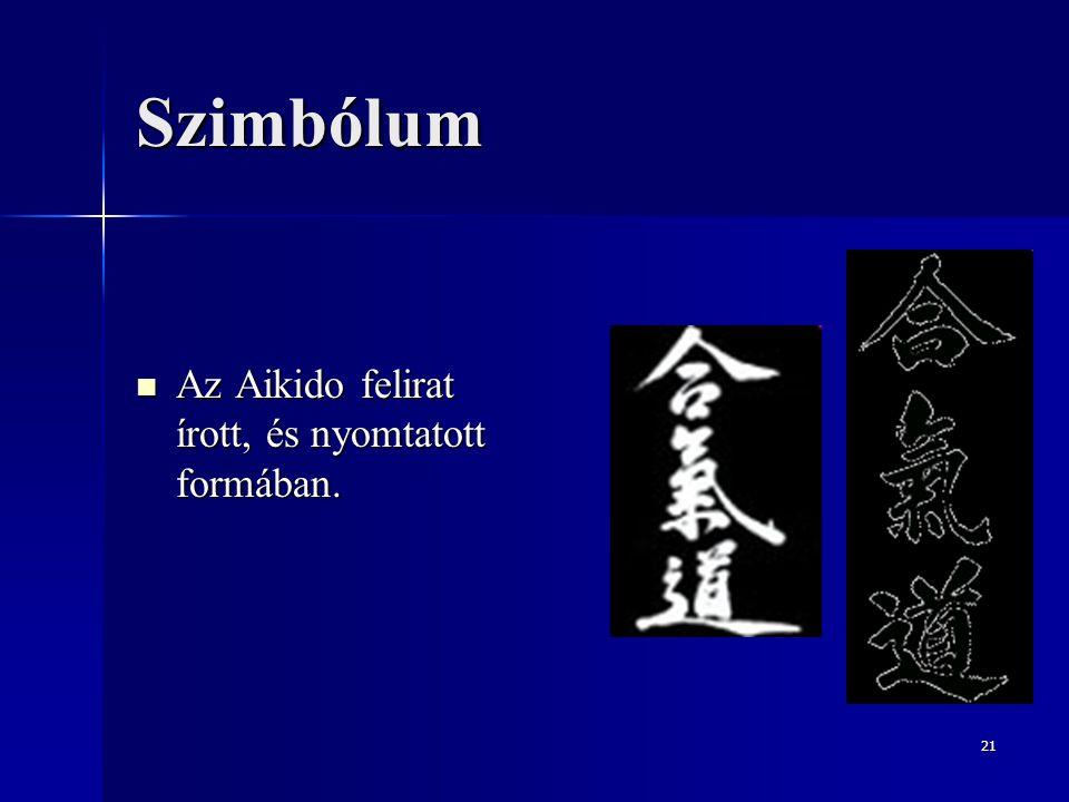 Szimbólum Az Aikido felirat írott, és nyomtatott formában.