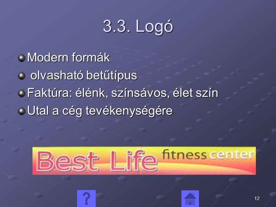 3.3. Logó Modern formák olvasható betűtípus