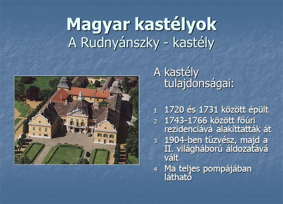 Magyar kastélyok A Rudnyánszky - kastély