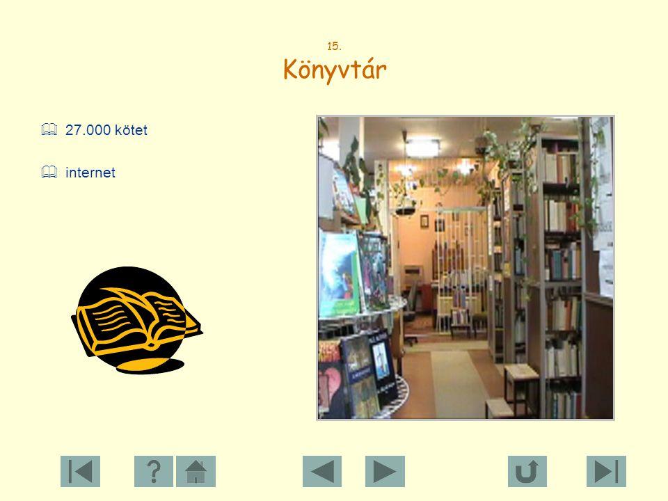 15. Könyvtár 27.000 kötet internet