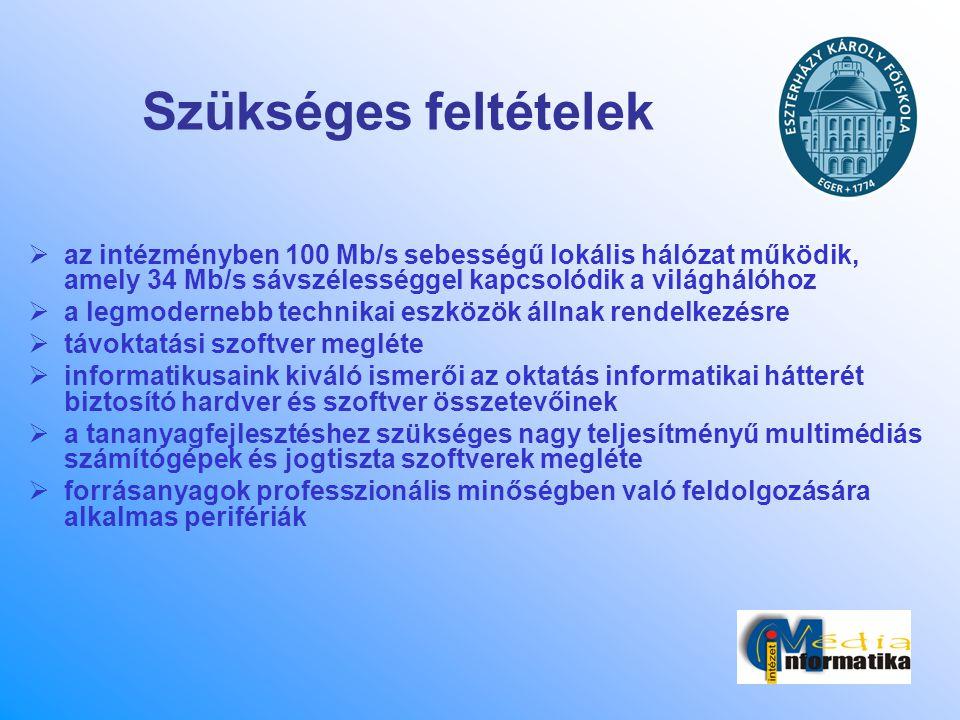 Szükséges feltételek az intézményben 100 Mb/s sebességű lokális hálózat működik, amely 34 Mb/s sávszélességgel kapcsolódik a világhálóhoz.