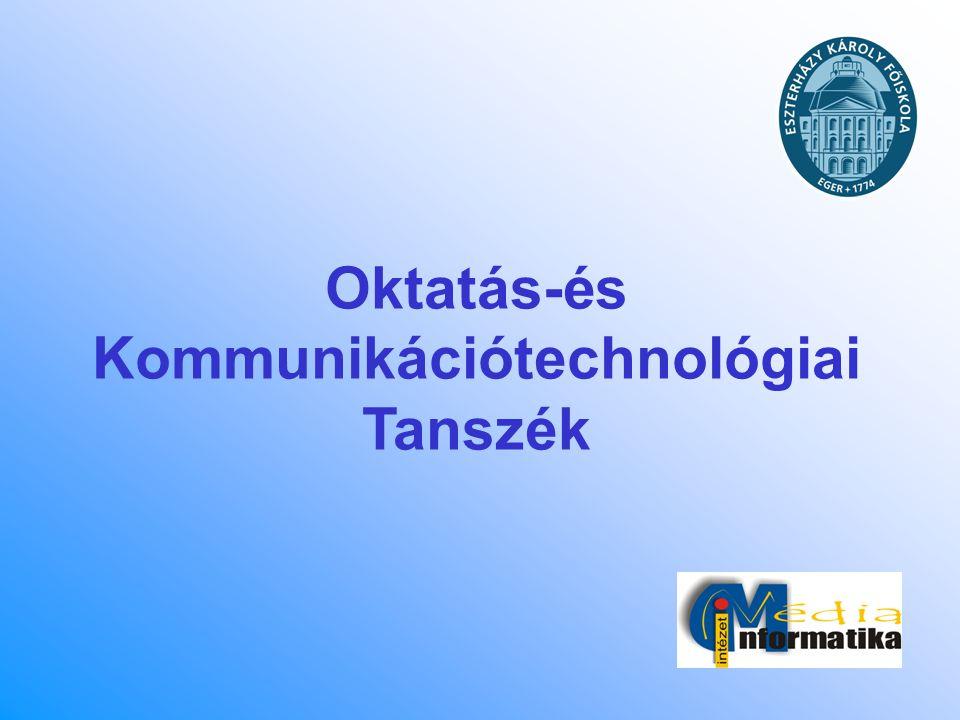 Oktatás-és Kommunikációtechnológiai Tanszék