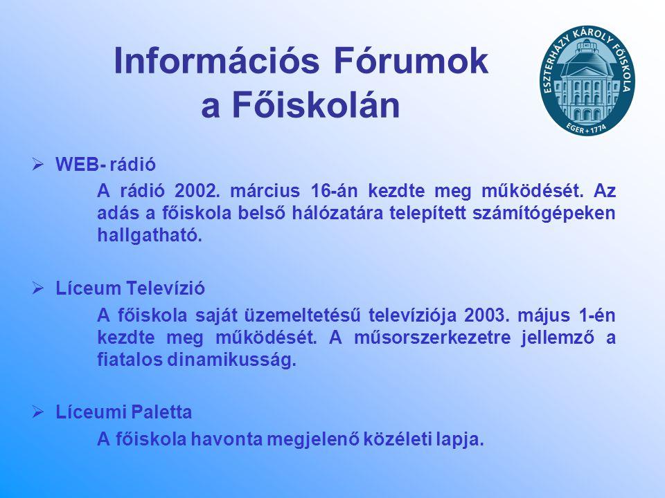 Információs Fórumok a Főiskolán