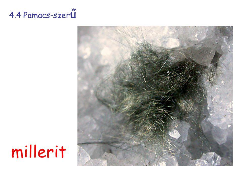 4.4 Pamacs-szerű millerit