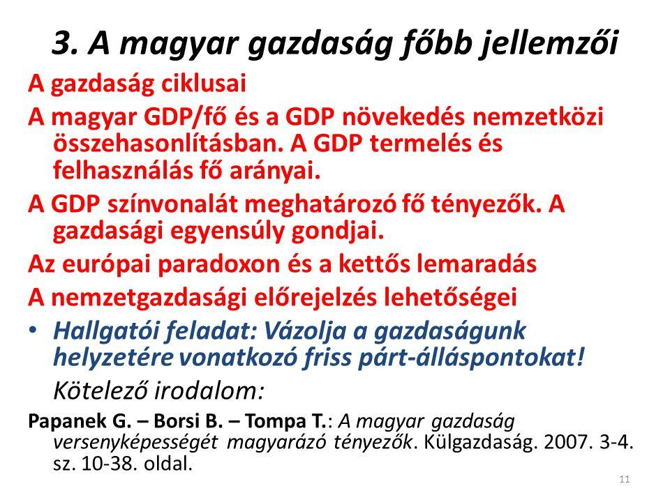 3. A magyar gazdaság főbb jellemzői