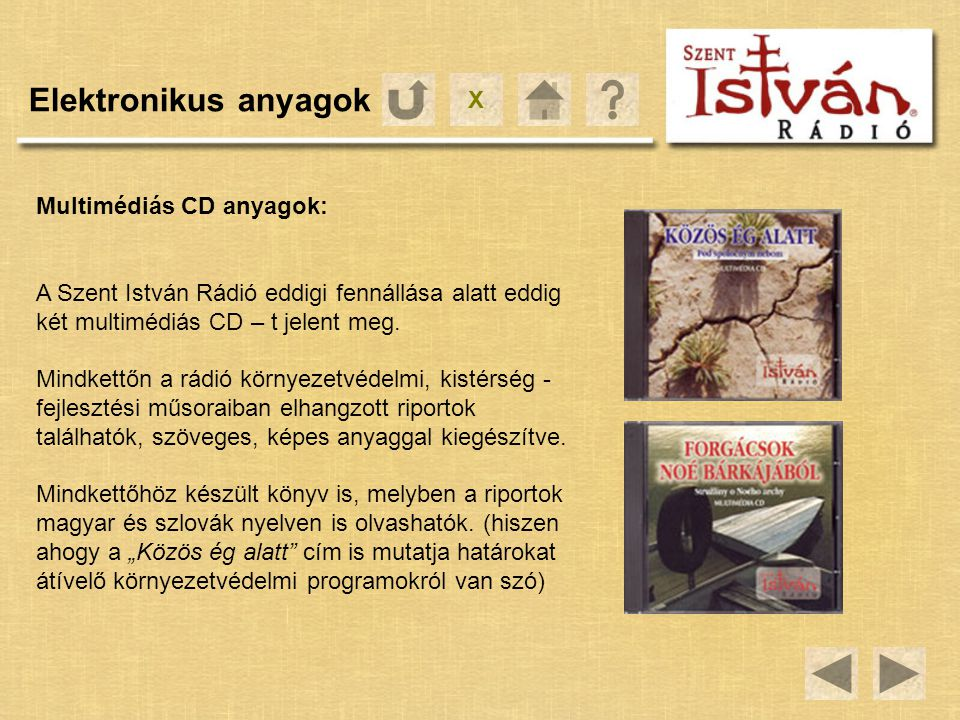 Elektronikus anyagok X Multimédiás CD anyagok: