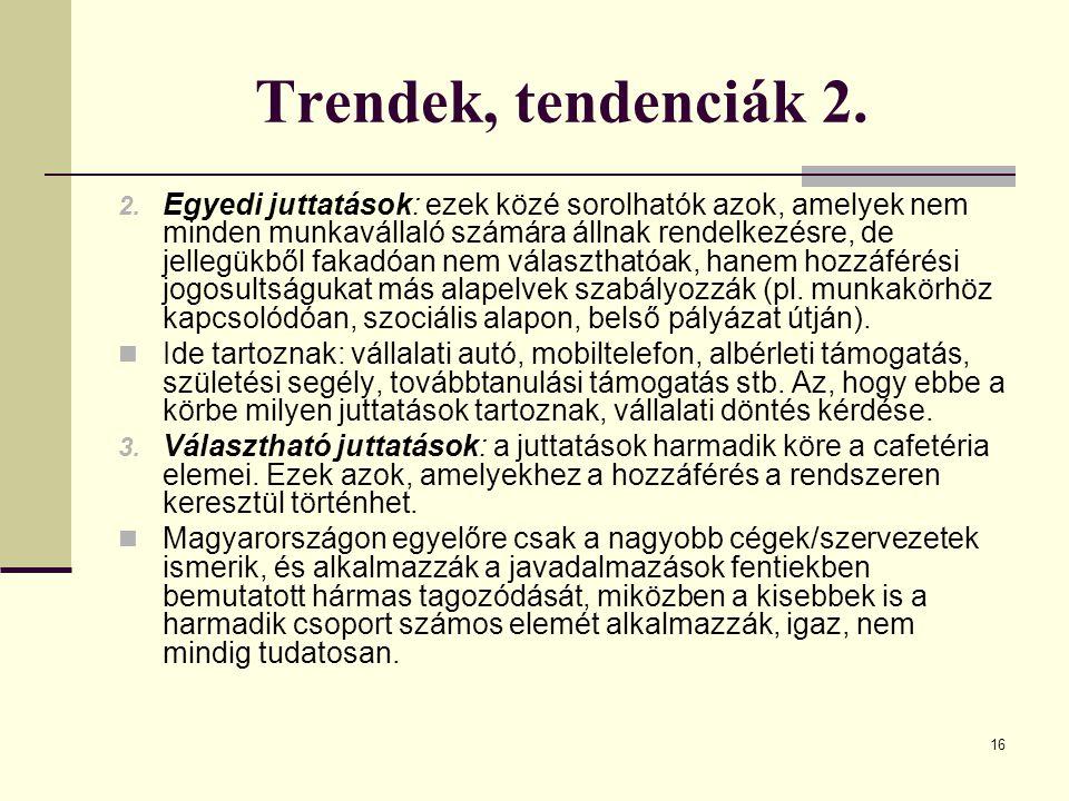 Trendek, tendenciák 2.