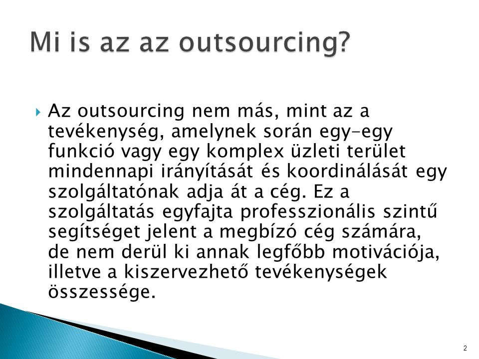 Mi is az az outsourcing
