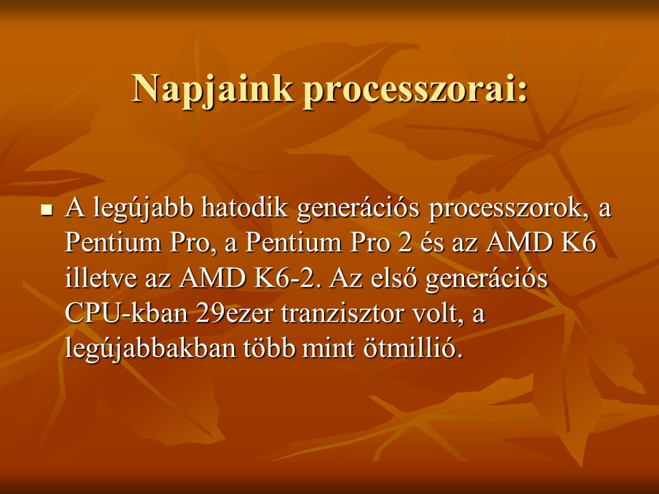 Napjaink processzorai: