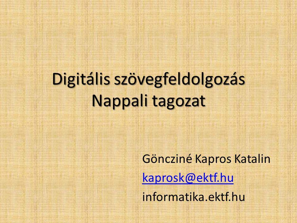Digitális szövegfeldolgozás Nappali tagozat