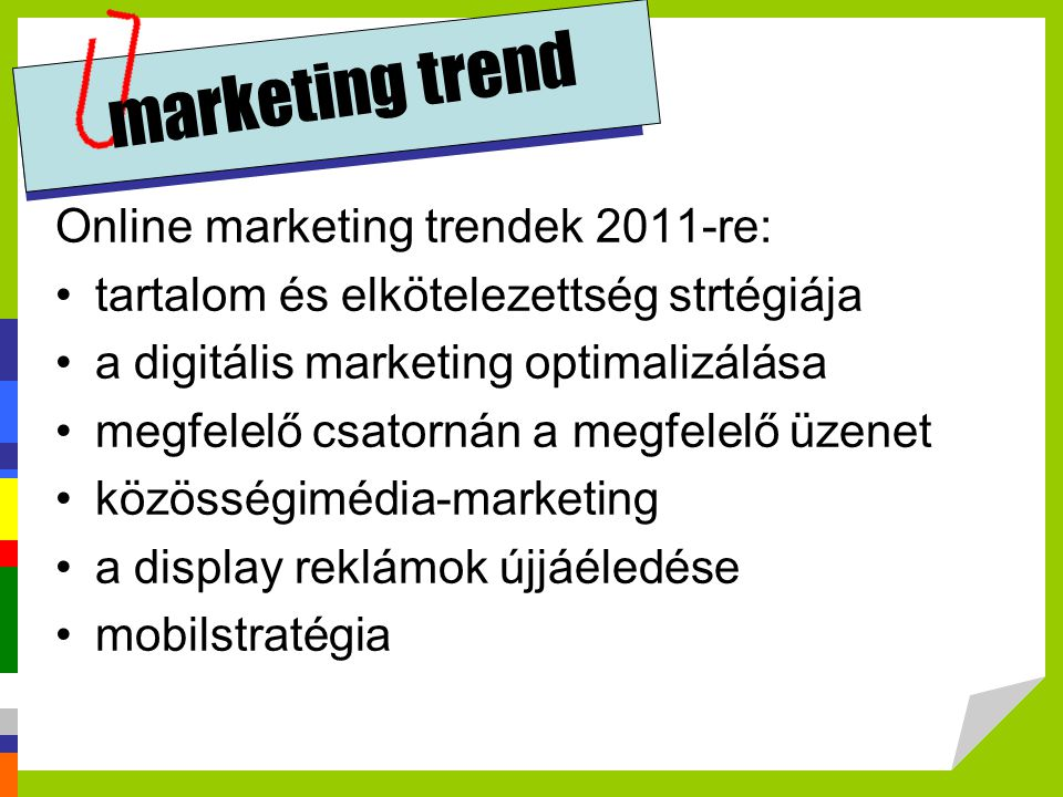 marketing trend Online marketing trendek 2011-re: