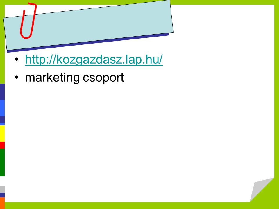 http://kozgazdasz.lap.hu/ marketing csoport