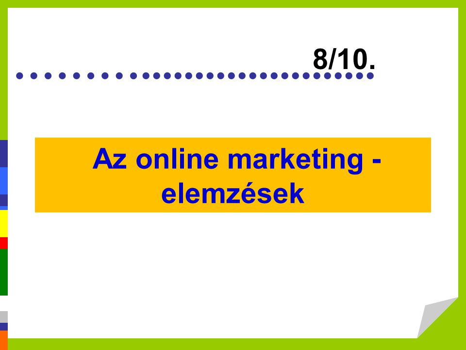 Az online marketing - elemzések