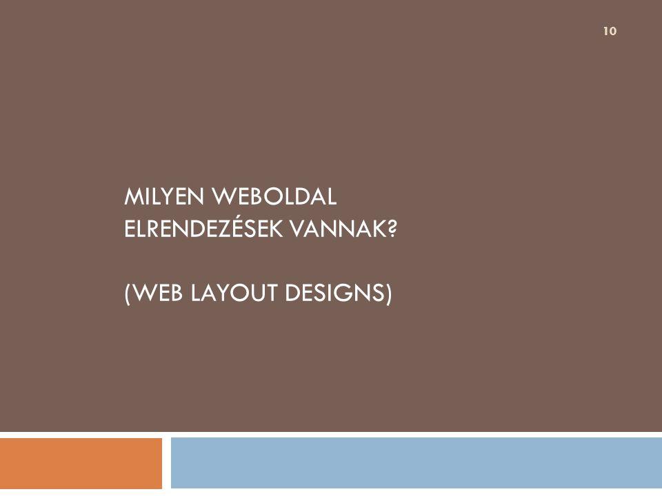 Milyen weboldal elrendezések vannak (web layout designs)