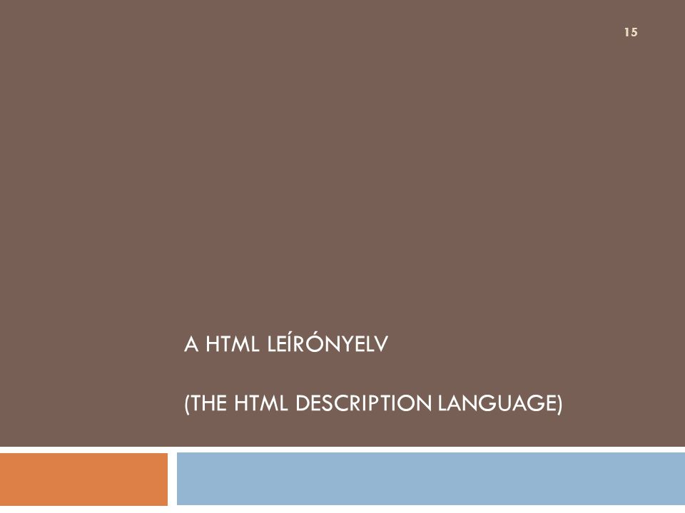 A HTML leírónyelv (The HTML Description Language)