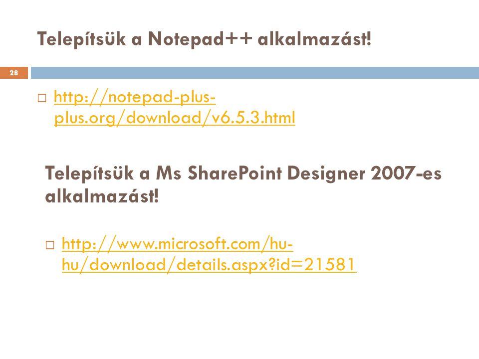 Telepítsük a Notepad++ alkalmazást!