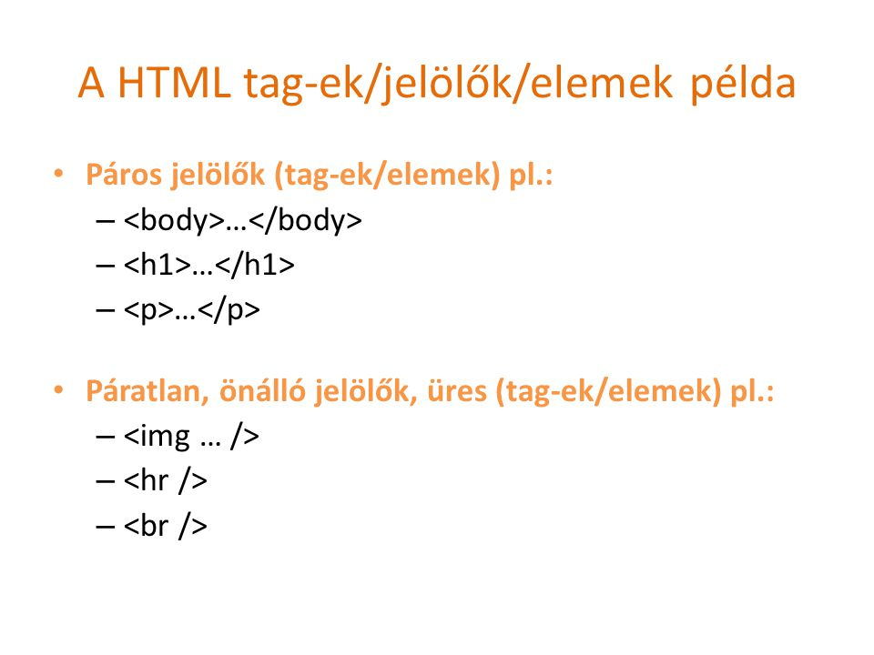 A HTML tag-ek/jelölők/elemek példa