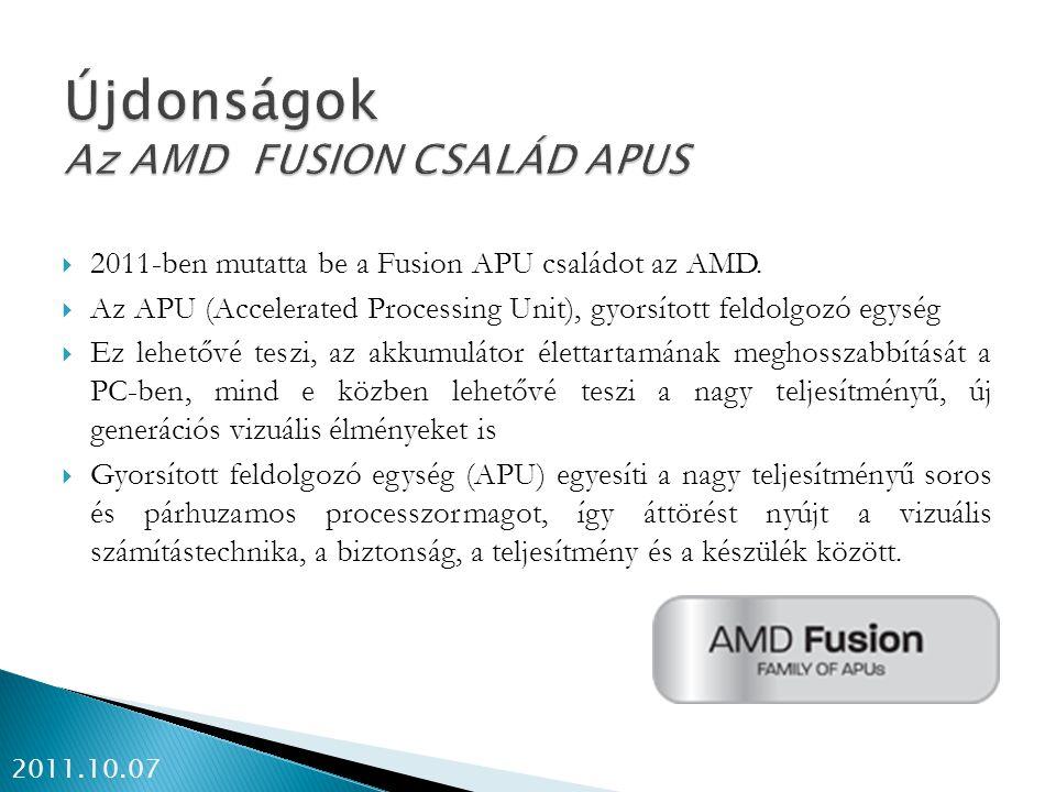 Újdonságok Az AMD FUSION CSALÁD APUS