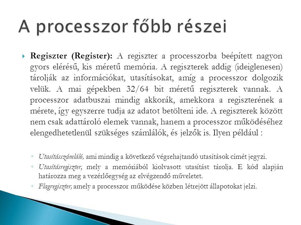 A processzor főbb részei