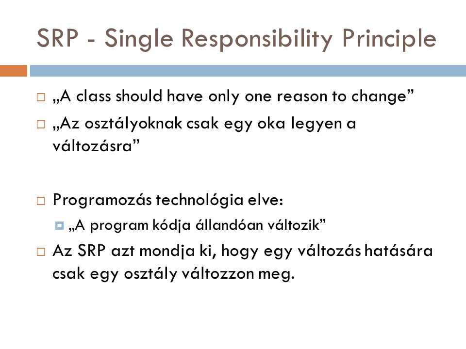 SRP - Single Responsibility Principle