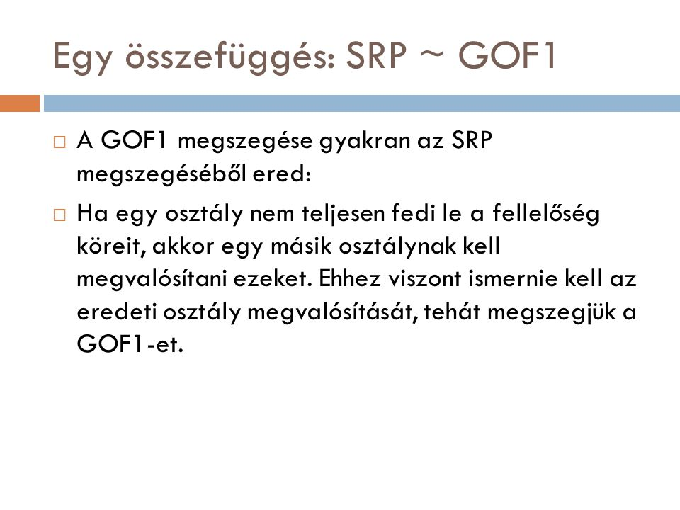 Egy összefüggés: SRP ~ GOF1