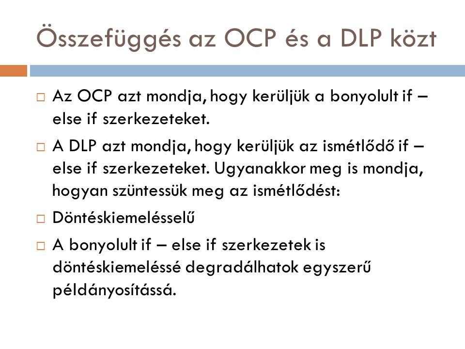 Összefüggés az OCP és a DLP közt
