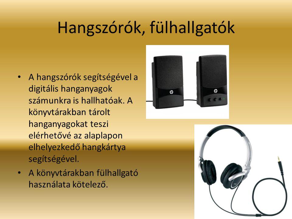 Hangszórók, fülhallgatók