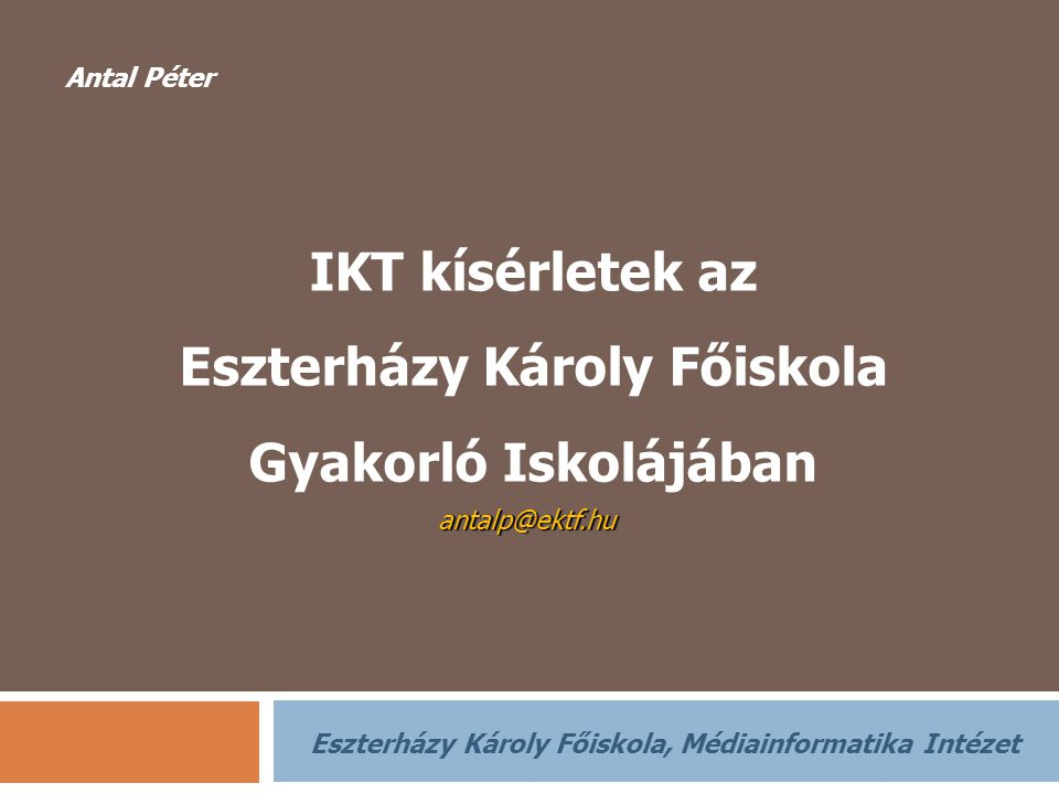 IKT kísérletek az Eszterházy Károly Főiskola Gyakorló Iskolájában