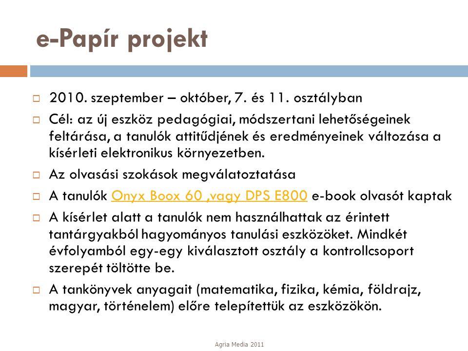 e-Papír projekt 2010. szeptember – október, 7. és 11. osztályban
