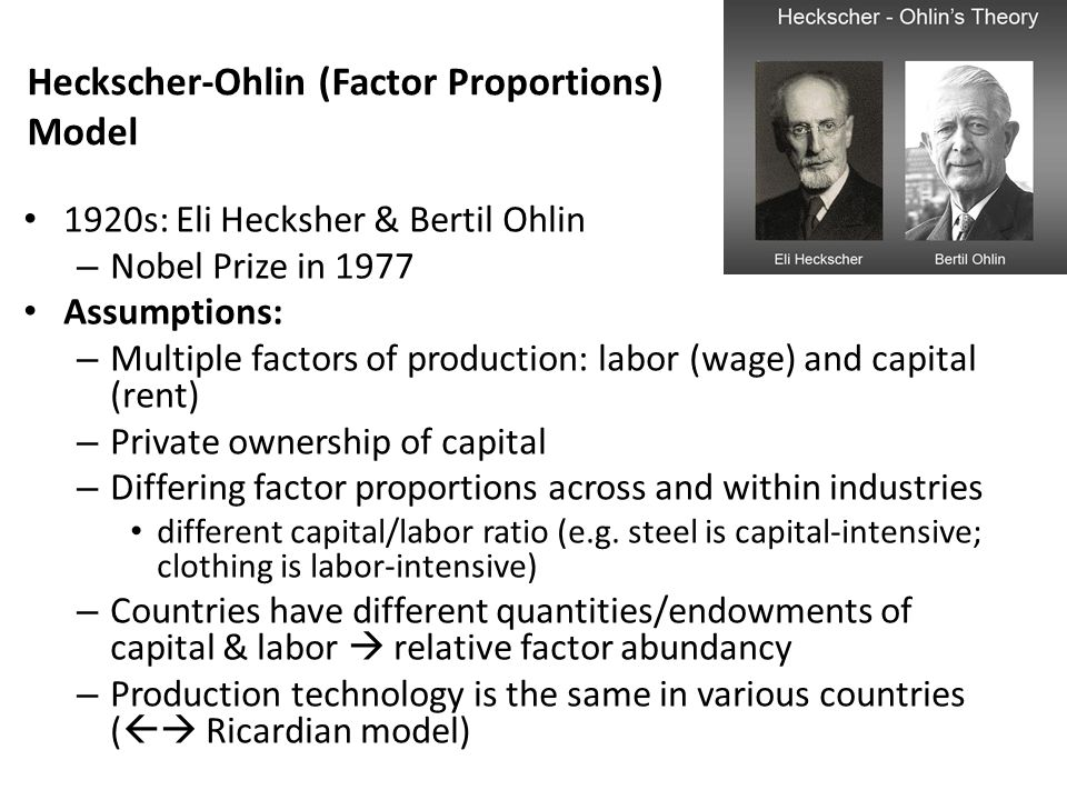 Heckscher-Ohlin (Factor Proportions) Model