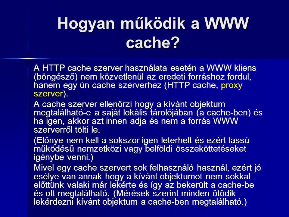 Hogyan működik a WWW cache