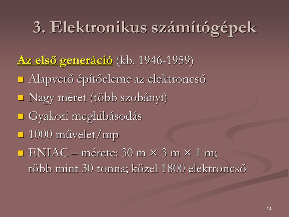 3. Elektronikus számítógépek