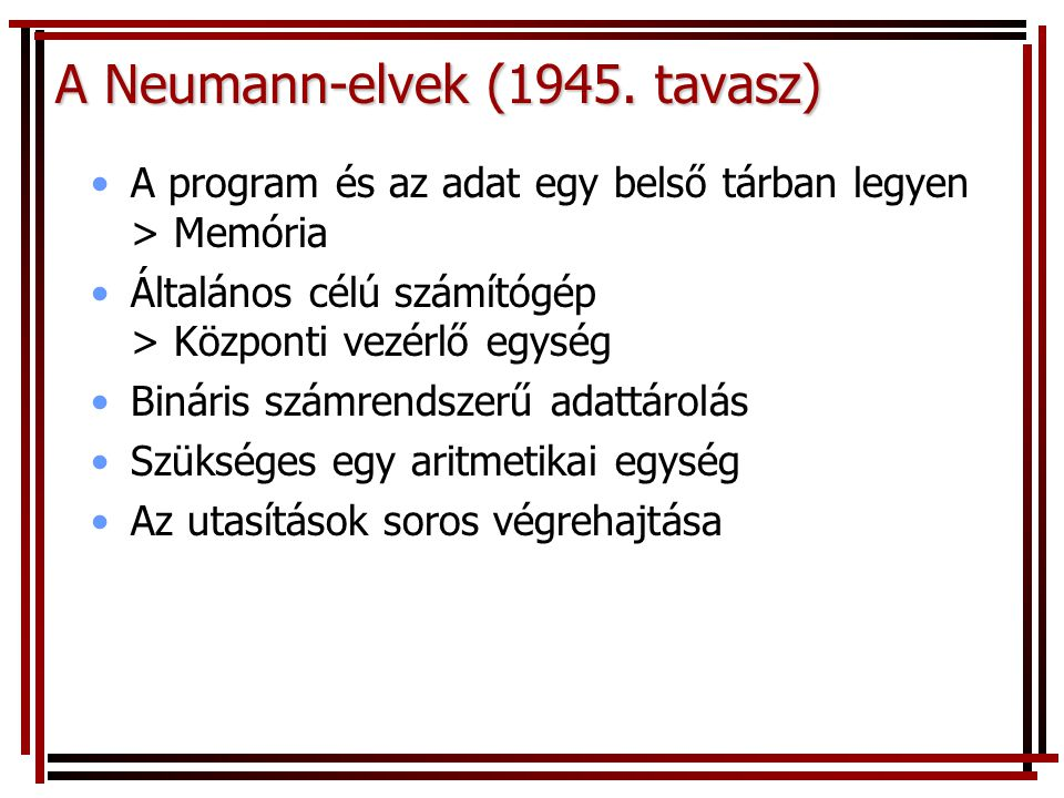 A Neumann-elvek (1945. tavasz)
