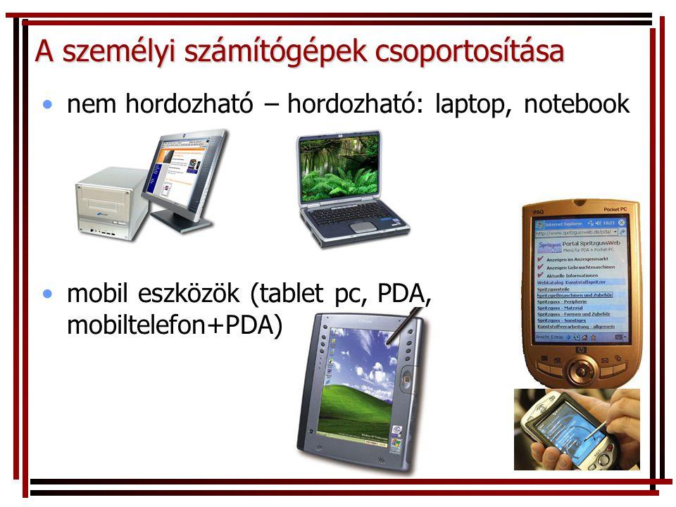 A személyi számítógépek csoportosítása
