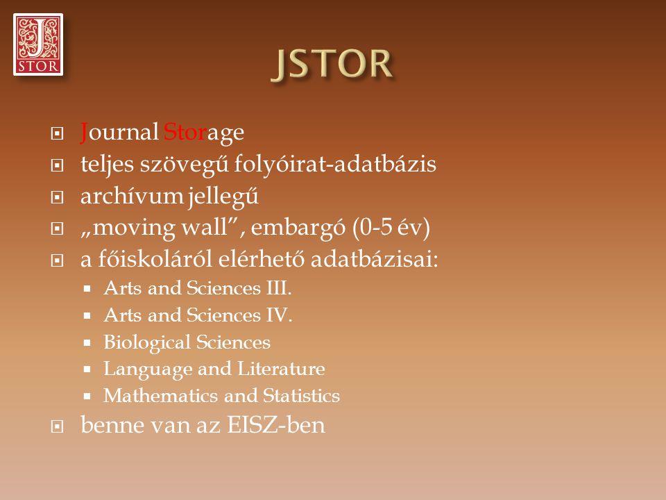 JSTOR Journal Storage teljes szövegű folyóirat-adatbázis