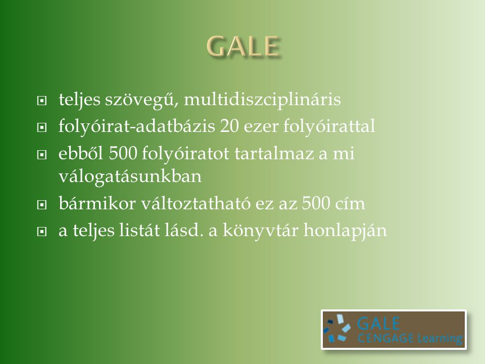 GALE teljes szövegű, multidiszciplináris