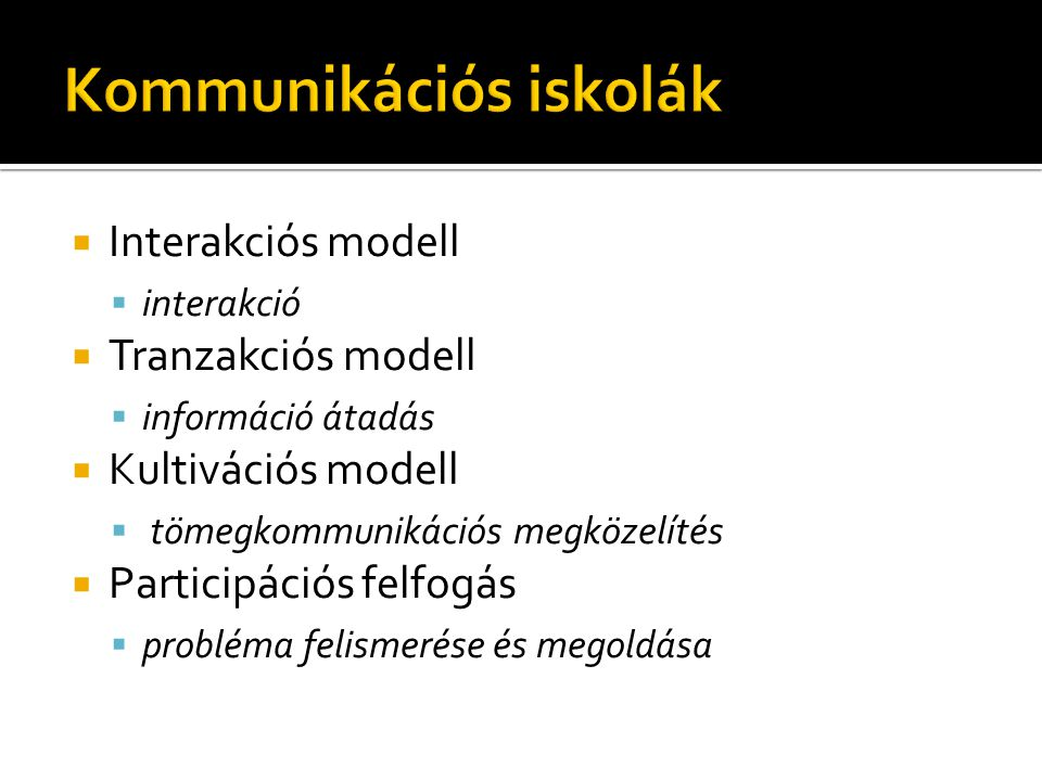 Kommunikációs iskolák