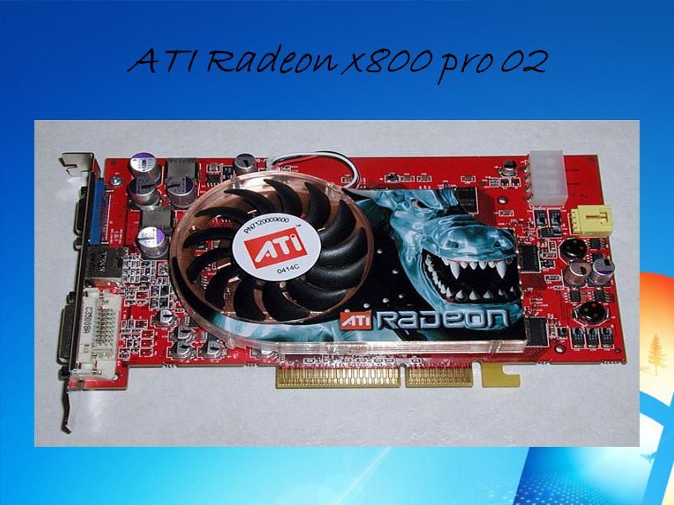 ATI Radeon x800 pro 02 Megjelenés éve: 2005 Memória: 256 MB