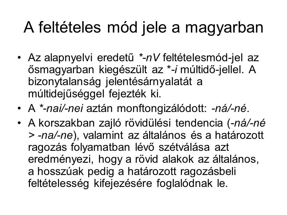 A feltételes mód jele a magyarban