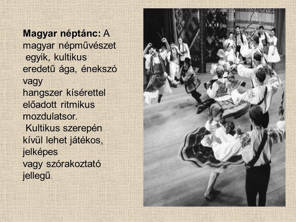 Magyar néptánc: A magyar népművészet