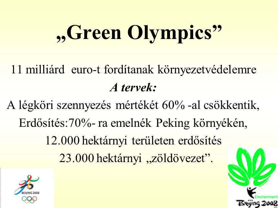 """""""Green Olympics 11 milliárd euro-t fordítanak környezetvédelemre"""